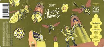 Graft & Charm City Meadworkds / Shared Universe - Hivemind Beer