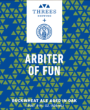 Threes / Fair State Arbiter of Fun (Oak Aged) Beer