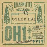 Transmitter/Other Half OH1 Beer