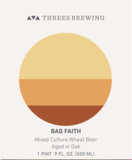 Threes Barrel-Aged Bad Faith beer