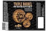 Epic Triple Barrel Big Bad Baptist beer