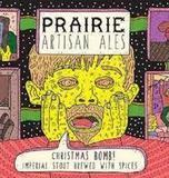 Prairie Artisan Ales Christmas Bomb 2017 Beer