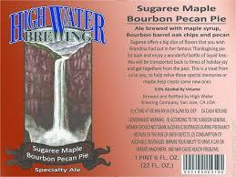 High Water Sugaree Maple Pecan Pie beer Label Full Size