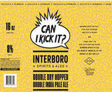 Interboro/ DeCicco's Can I Kick It? beer