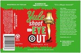 Karbach Yule Shoot Your Eye Out Beer