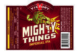 Victory Mighty Things DIPA Beer