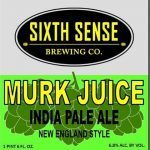 Sixth Sense Murk Juice beer