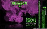 Revision Smoke & Mirrors DIPA beer