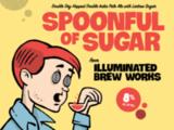 Illuminated Spoonful of Sugar beer