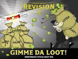 Revision Gimme Da Loot beer Label Full Size
