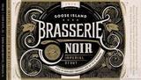 Goose Island Brasserie Noir beer