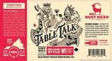 Old Bust Head Table Talk Beer