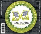 Big Bay Long Weekend beer