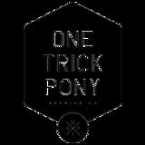One Trick Pony Friendly Hazing beer