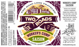 Two Roads Worker's Comp Beer