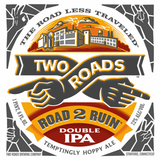 Two Roads Road 2 Ruin Beer