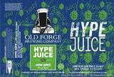 Old Forge Hype Juice beer