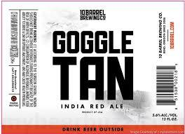 10 Barrel Goggle Tan beer Label Full Size