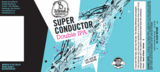8 Wired Superconductor beer
