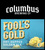 Mini columbus fool s gold 9