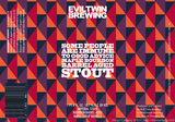 Evil Twin Some People Are Immune To Good Advice Maple Bourbon Barrel Aged Stout beer