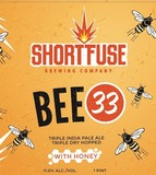 Short Fuse Bee - 33 beer