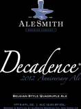 AleSmith Decadence 2012 Beer