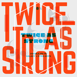 Long Live Twice as Strong Beer