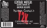 Central Waters Kosmyk Charlie's Y2K Catastrophe Ale beer