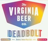 Virginia Beer Co. DEADBOLT beer