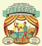 Lawson's Finest/Two Roads Typecast Beer