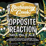 Neshaminy Creek Opposite Reaction IPA Beer
