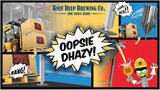 Knee Deep Oopsie Dhazy beer