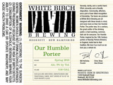 White Birch Our Humble Porter beer