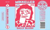 Mikkeller NYC Sally Blush beer