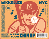 Mikkeller NYC Keep Your Chin Up beer