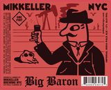 Mikkeller NYC Big Baron beer