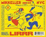 Mikkeller NYC LIRRR (Long Island Railroad Red) beer