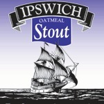 Ipswich Oatmeal Stout beer