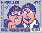 Mikkeller NYC Powder Pitcher beer