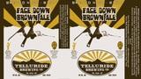Telluride Face Down Brown beer