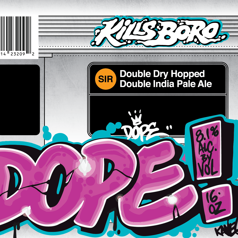 Kills Boro - DOPE! beer Label Full Size