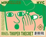 Mikkeller NYC Thuper Thecret beer