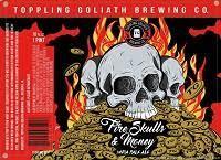 Toppling Goliath Fire, Skulls & Money beer Label Full Size