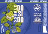 No Worries - Double Do-Si-Do beer