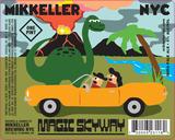 Mikkeller NYC Magic Skyway beer