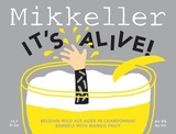 Mikkeller It's Alive! (Chardonnay w/Mango Edition) Beer