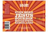 Evil Twin Even More Jesus Bourbon Maple Syrup Barrel Aged Reserve beer