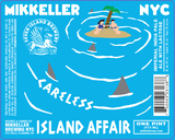 Mikkeller NYC Careless Island Affair beer