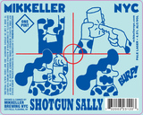 Mikkeller NYC Shotgun Sally beer